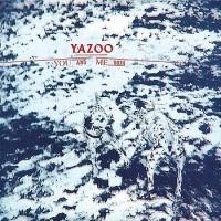 Yazoo - You And Me Both (Remaster) (Album)