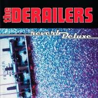 The Derailers - Lover's Lie