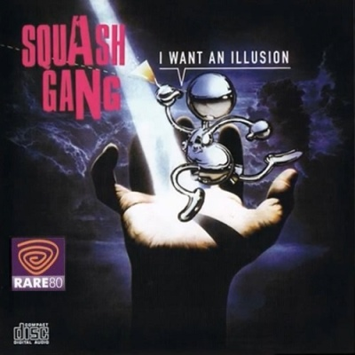 Squash Gang - I Want An Illusion (Instrumental)