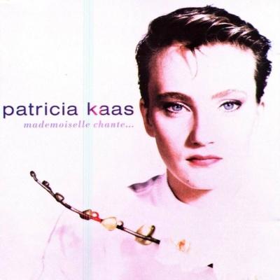 Patricia Kaas - Mademoiselle Chante (Album)