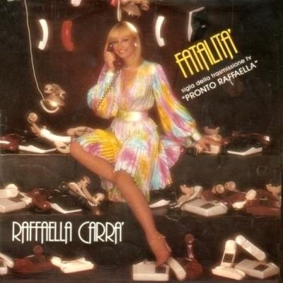 Raffaella Carrà - Fatalita (Album)