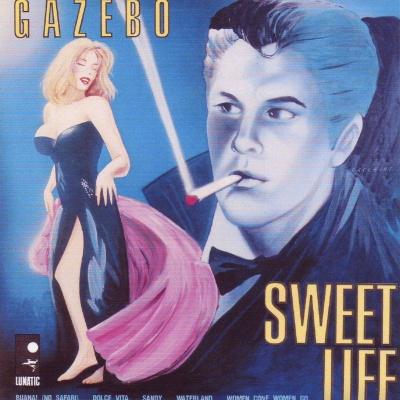 Gazebo - Sweet Life (Album)