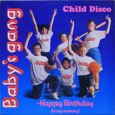 Baby's Gang - Child Disco (Album)