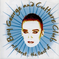 - At Worst... The Best Of Boy George & Culture Club