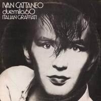 Ivan Cattaneo - Italian Graffiati (Album)