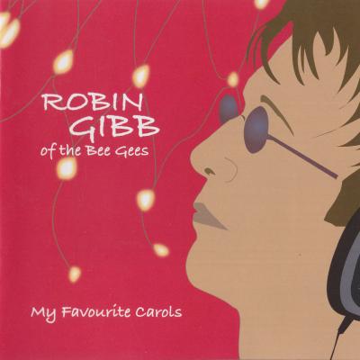 Robin Gibb - My Favorite Carols (Album)