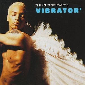 Terence Trent D'Arby - Terence Trent D'Arby's Vibrator (Album)