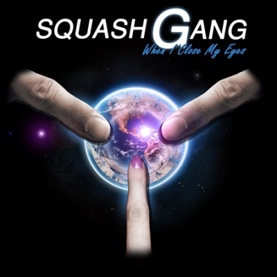 Squash Gang - When I Close My Eyes (LP)