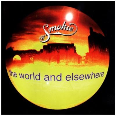Smokie - The World And Elsewhere (Album)