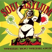 Soul Asylum - While You Were Out (LP)