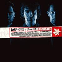 Earphones - Obsession