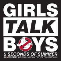 5 Seconds Of Summer - Girls Talk Boys