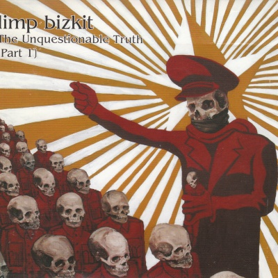 Limp Bizkit - The Unquestionable Truth (Compilation)