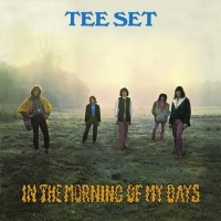 Tee-Set - In The Morning Of My Days (Album)