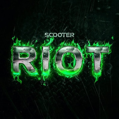 Scooter - Riot (Single)
