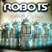 Kate Ryan - Robots (Compilation)