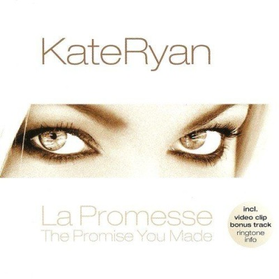 Kate Ryan - The Promise You Made (Single)