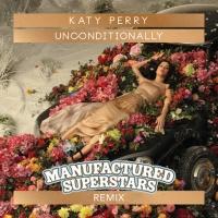Unconditionally (Manufactured Superstars Remix)