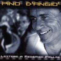 Pino D'Angio - Lettere A Frederico Fellini (Italian & Spanish) (LP)