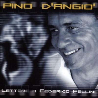 Pino D'Angio - Lettres A Frederico Fellini (Italian & French) (LP)