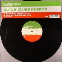 Klubbheads - Dutch Klubb Dubbs 2 (EP)