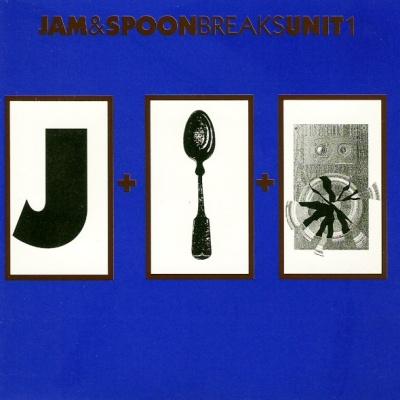 Jam & Spoon - Breaks Unit 1 (Album)