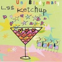 Las Ketchup - Un Blodymary (Compilation)