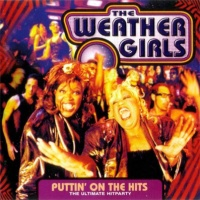 The Weather Girls - Puttin' On The Hits (Album)