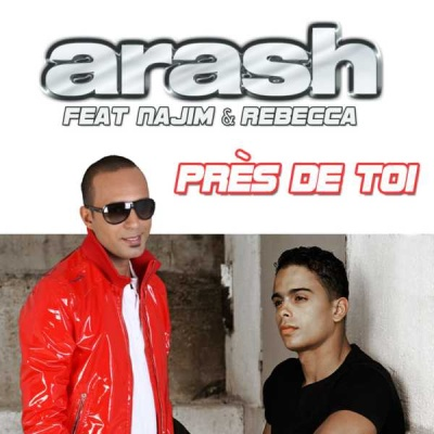 Arash - Près De Toi (Single)