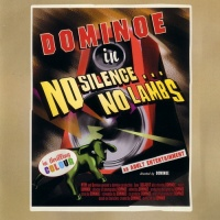 Dominoe - No Silence, No Lambs (Album)