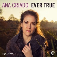 Ana Criado - Ever True. Greatest Hits (Deluxe Edition) (Album)