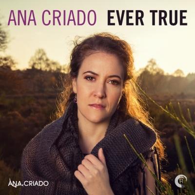 Ana Criado - Ever True. Greatest Hits (Deluxe Edition) (Album)
