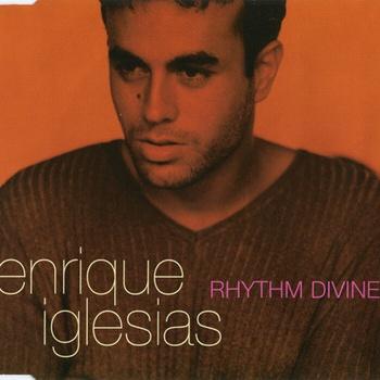 Enrique Iglesias - Rhythm Divine (Single)