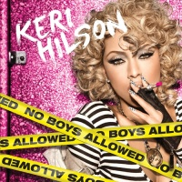 Keri Hilson - No Boys Allowed (Album)