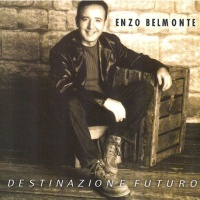 Enzo Belmonte - Com'E' Grande Il Mondo Senza Te