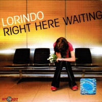 - Right Here Waiting