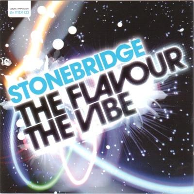 StoneBridge - The Flavour The Vibe