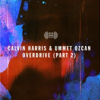 Calvin Harris - Overdrive (Part 2) (Club Edit)