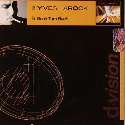 Yves Larock - Don't Turn Back