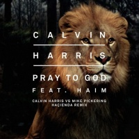 Calvin Harris - Pray To God (Single)