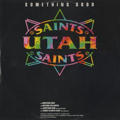 Utah Saints - Something Good (Single)