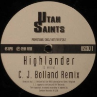 Utah Saints - Highlander (C. J. Bolland Remix) (Single)