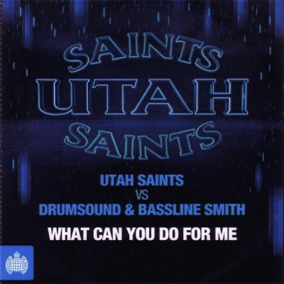 Utah Saints - What Can You Do For Me (Single)