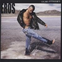 Eros Ramazzotti - Calma Aparente (Album)