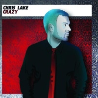 Chris Lake - Crazy