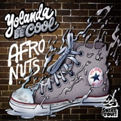 Yolanda Be Cool - Afro Nuts