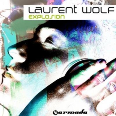 Laurent Wolf - Explosion
