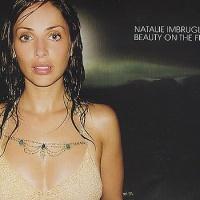 Beauty On The Fire (UK Single, CD1)