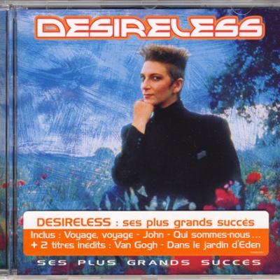 Desireless - Ses Plus Grands Succes (Compilation)