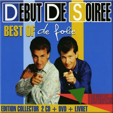 Début De Soirée - Best Of De Folie-CD2 (Compilation)